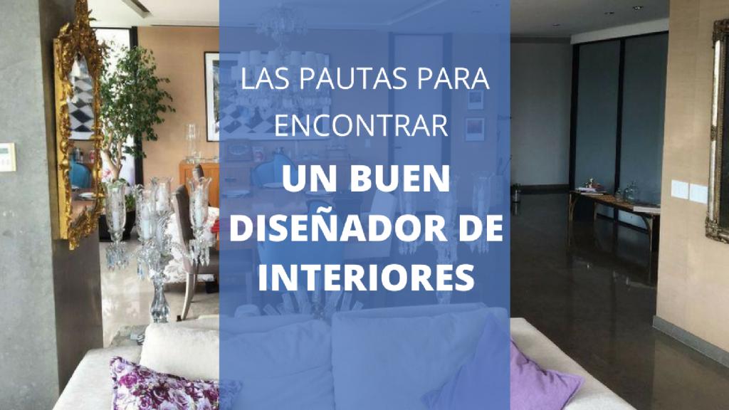 Consejos para elegir un buen dise ador de interiores for Disenador de interiores